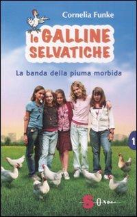Le Galline Selvatiche  by  Cornelia Funke