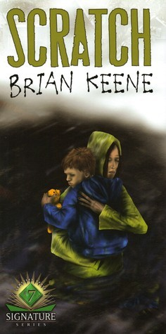 Scratch (Cemetery Dance Signature Series, #7) Brian Keene