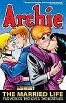 Archie: The Married Life Book 1  by  Michael E. Uslan