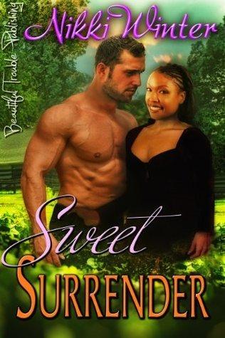 Sweet Surrender (Sweet #2)  by  Nikki Winter