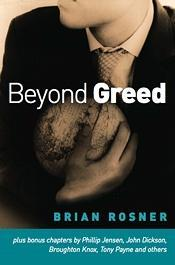 Beyond Greed  by  Brian S. Rosner