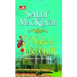 The Naked Viscount - Viscount yang Telanjang (Naked Nobility, #5)  by  Sally MacKenzie