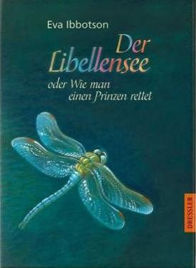 Der Libellensee, oder Wie man einen Prinzen rettet  by  Eva Ibbotson