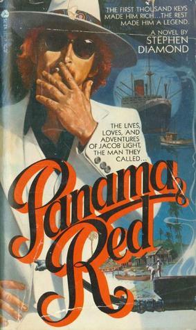 Panama Red  by  Stephen Diamond