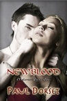 New Blood (Melrose, #1)  by  Paul Dorset