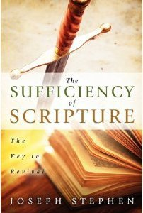 The Sufficiency of Scripture Joseph  Stephen