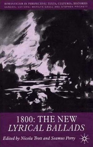1800: The New Lyrical Ballads  by  Seamus Perry