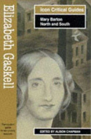 Elizabeth Gaskell: Mary Barton-North and South Alison Chapman