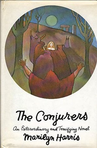 The Conjurers  by  Marilyn Harris