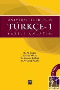 Üniversiteler için Türkçe-1 Yazılı Anlatım Ali Yakıcı