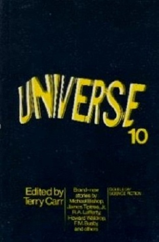 Universe 10  by  Terry Carr