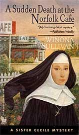 Dead South: A Sister Cecile Mystery Winona Sullivan