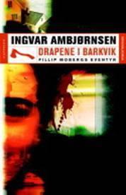 Drapene i Barkvik  by  Ingvar Ambjørnsen