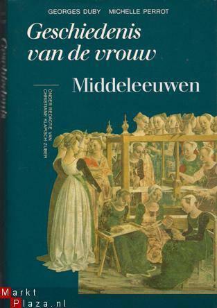 Middeleeuwen (Geschiedenis van de vrouw #2)  by  Georges Duby