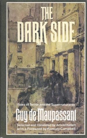 The Dark Side Guy de Maupassant