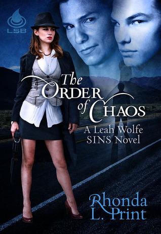 The Order of Chaos (Leah Wolfe #2) Rhonda L. Print