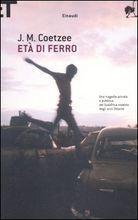 Età di ferro  by  J.M. Coetzee