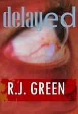 Delayed Effect R.J. Green
