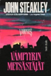 Vampyyrinmetsästäjät  by  John Steakley