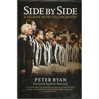 Side  by  Side: A Season With Collingwood by Peter Ryan