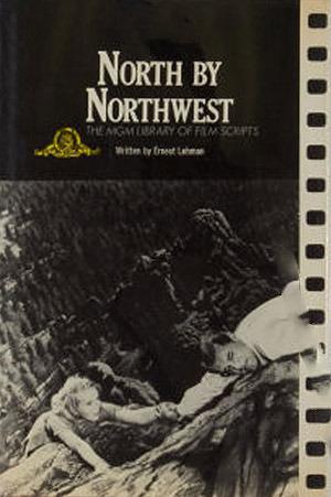 North  by  Northwest by Ernest Lehman