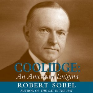Coolidge: An American Enigma Robert Sobel