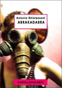 Abrakadabra Antonio Ghislanzoni