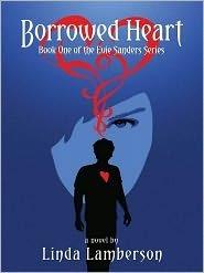 Borrowed Heart: Book One of the Evie Sanders Series Linda Lamberson