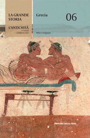Grecia - Mito e religione Umberto Eco
