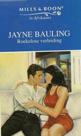 A Reckless Seduction Jayne Bauling