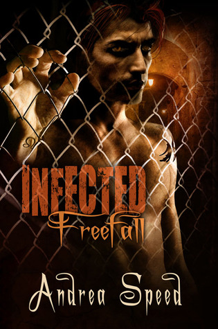 Freefall (Infected, #4) Andrea Speed