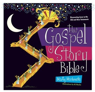 The Gospel Story Bible: Discovering Jesus in the Old and New Testaments Marty Machowski