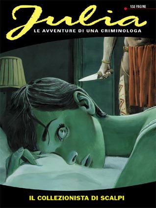 Julia n. 159: Il collezionista di scalpi  by  Giancarlo Berardi
