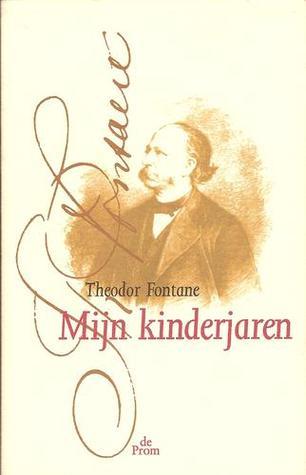 Mijn kinderjaren  by  Theodor Fontane