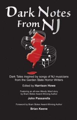 Dark Notes From NJ Harrison Howe
