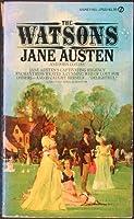 Die Watsons : ein anonym vollendeter Roman  by  Jane Austen