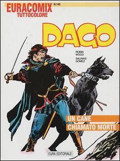 Dago n. 34: Un cane chiamato Morte  by  Robin      Wood