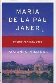 Pasiones Romanas  by  Maria de la Pau Janer