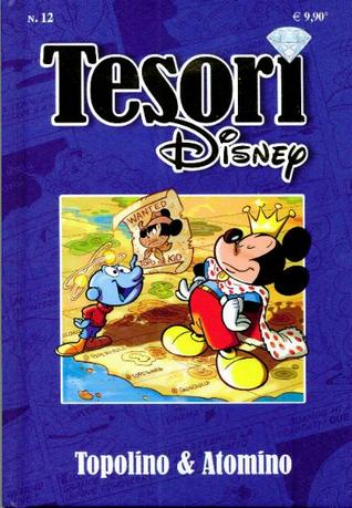 Tesori Disney n. 12: Topolino & Atomino  by  Walt Disney Company