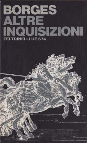 Altre inquisizioni  by  Jorge Luis Borges