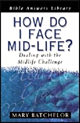 How Do I Face Mid-Life?  by  M. Batchelor