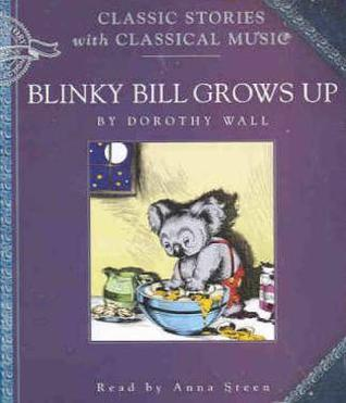 Blinky Bill Grows Up Dorothy Wall