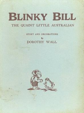 Blinky Bill: The Quaint Little Australian Dorothy Wall