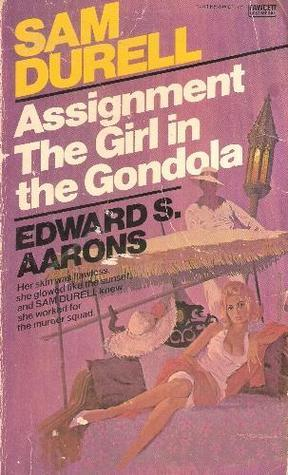 Assignment--the Girl in the Gondola Edward S. Aarons