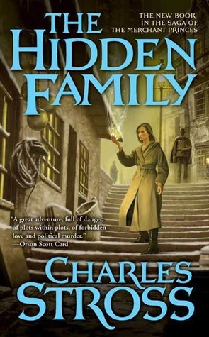The Hidden Family (The Merchant Princes, #2) Charles Stross