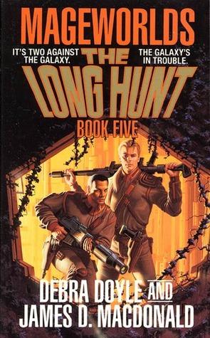 The Long Hunt: Mageworlds #5 Debra Doyle
