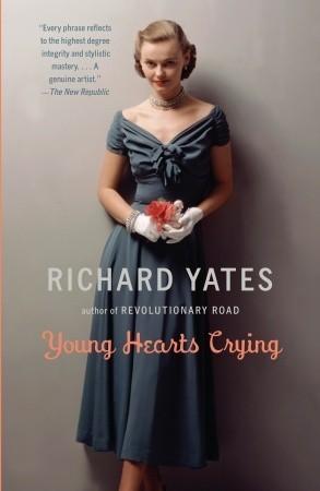 Young Hearts Crying Richard Yates