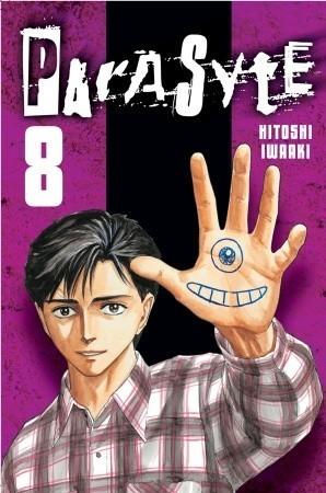Parasyte, Volume 8 Hitoshi Iwaaki