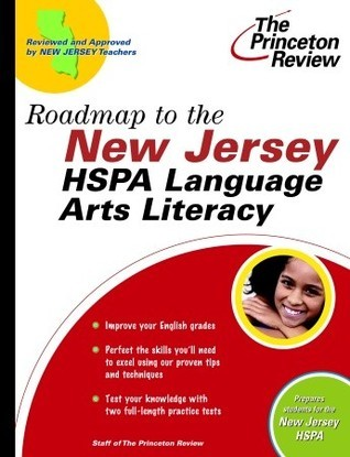Roadmap to the New Jersey HSPA Language Arts Literacy Princeton Review