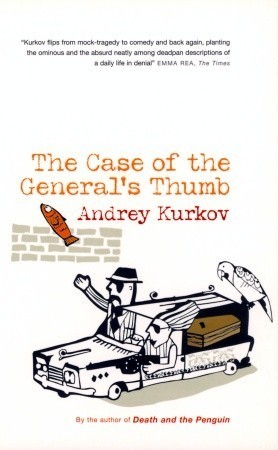 The Case Of The Generals Thumb Andrey Kurkov